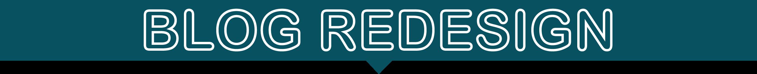 Blog Redesign